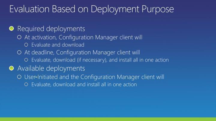 Evaluation Based on Deployment Purpose