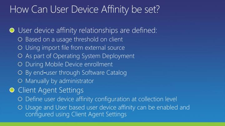 How Can User Device Affinity be set?