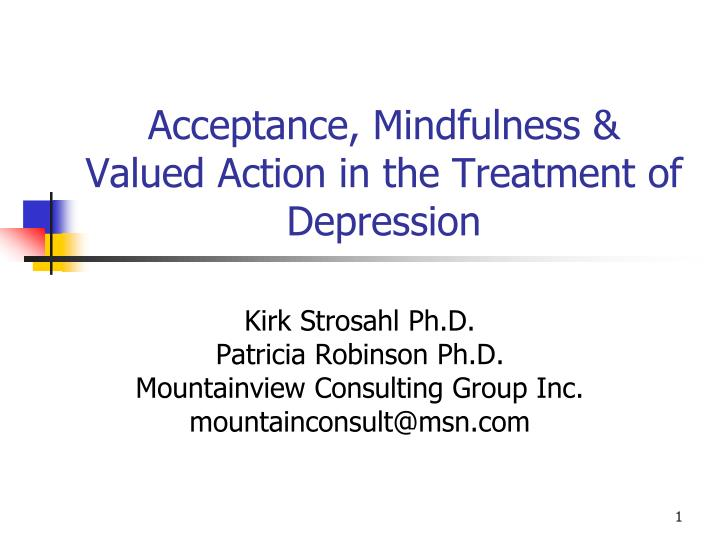 acceptance mindfulness valued action in the treatment of depression n.