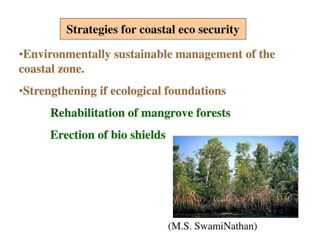 Strategies for coastal eco security