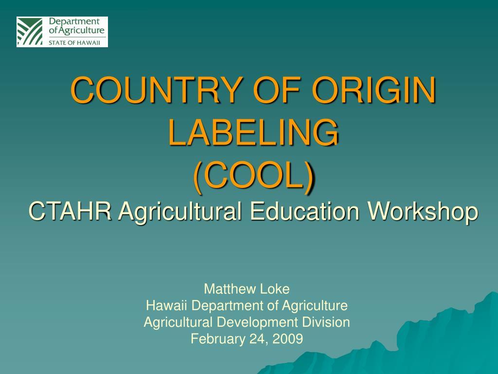 country of origin labeling cool ctahr agricultural education workshop l.