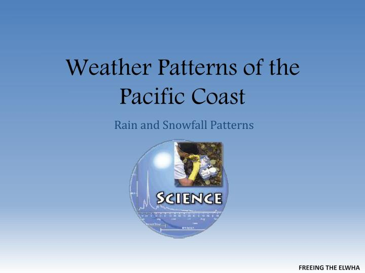 weather patterns of the pacific coast n.