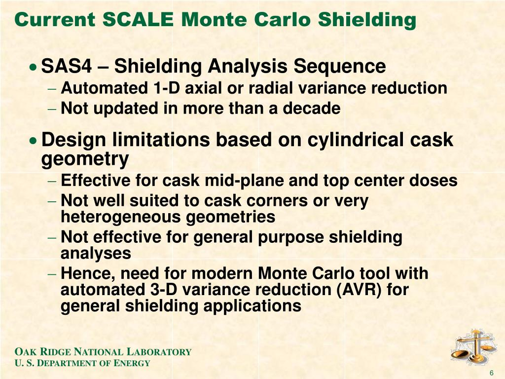 Current SCALE Monte Carlo Shielding
