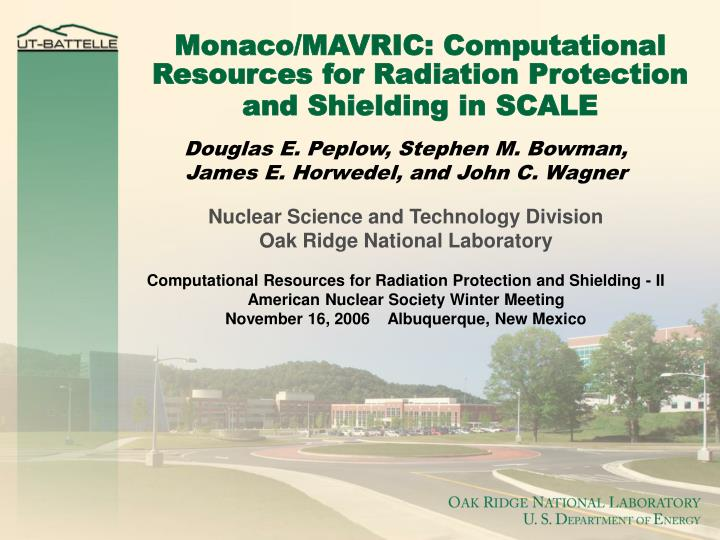 monaco mavric computational resources for radiation protection and shielding in scale n.