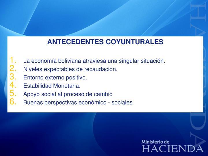 ANTECEDENTES COYUNTURALES