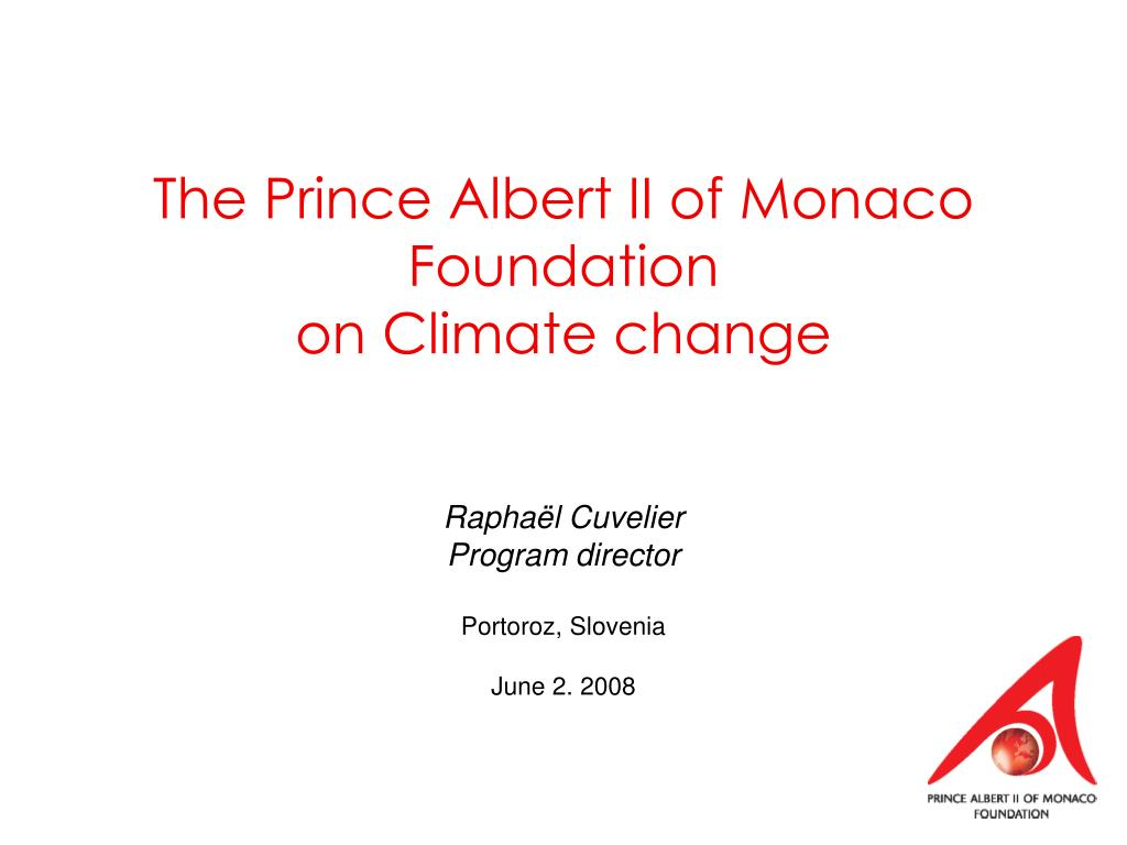 the prince albert ii of monaco foundation on climate change l.