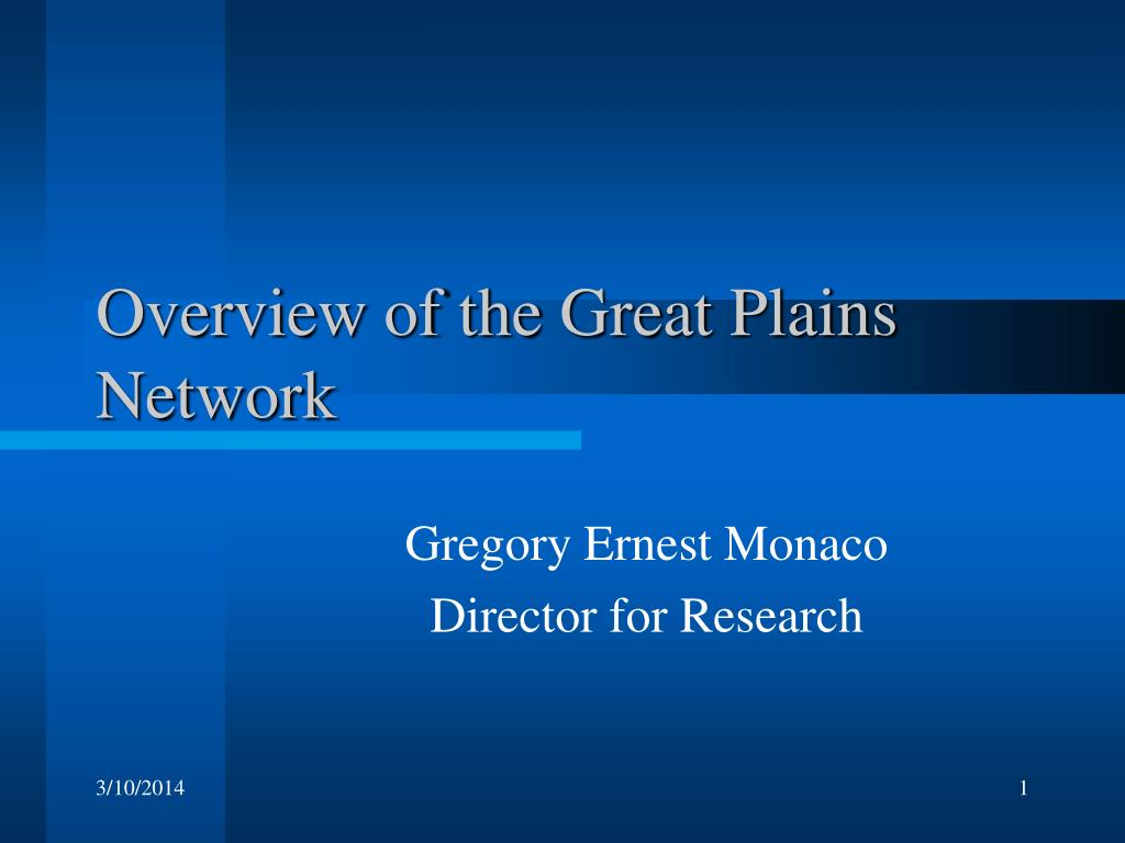 overview of the great plains network l.