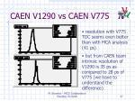 caen v1290 vs caen v775