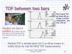tof between two bars