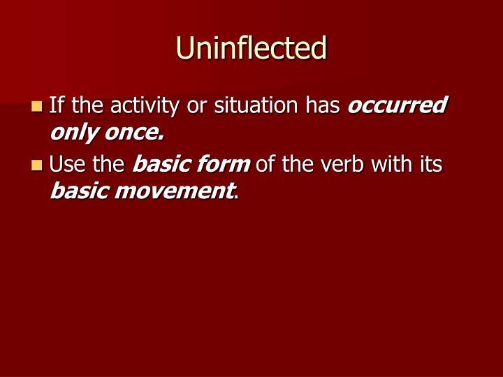 Uninflected
