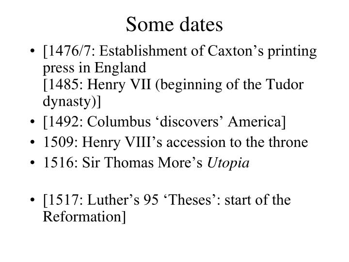 Some dates