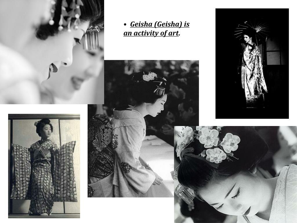 Geisha (Geisha) is an activity of art