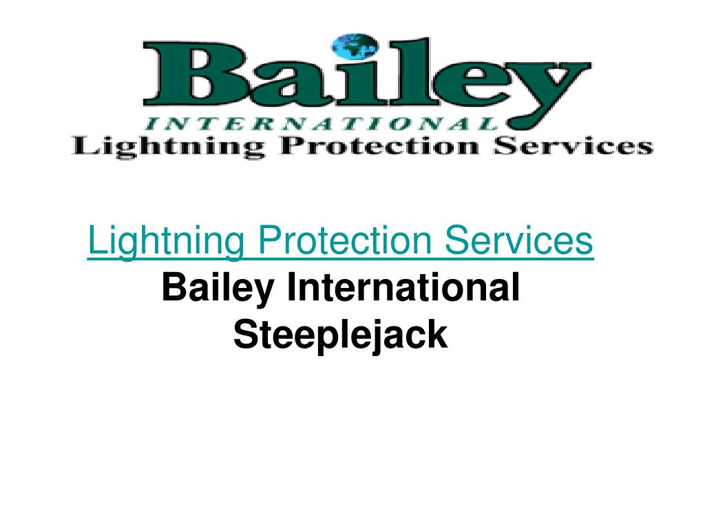 lightning protection services bailey international steeplejack l.