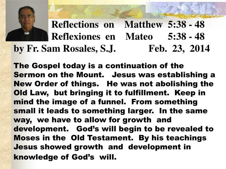 Reflections  on    Matthew  5:38 - 48