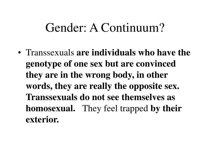Gender: A Continuum?