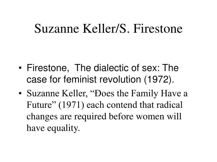 Suzanne Keller/S. Firestone