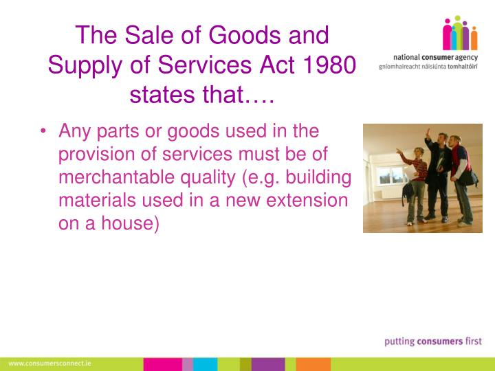 sales of good act 1957 has provision to protect buyers of goods Homeindiaactssale of goods act, 1930 for malaysian sale of goods act, see malaysian sale of goods act 1957 the act deals with provisions related to the contract of sale of goods.
