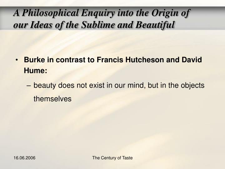 philosophy knowledge david hume s origin our ideas and ske David hume's epistemology our ideas resemble the event ie: proofs can be made for these ideas (demonstrative knowledge) 3.