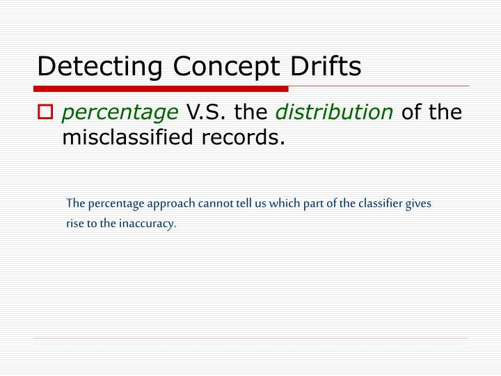 Detecting Concept Drifts