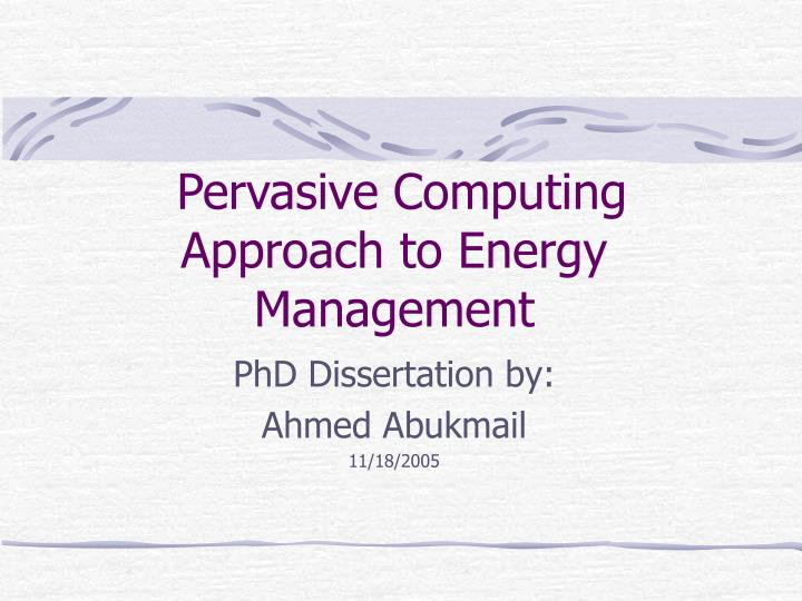 pervasive computing approach to energy management n.