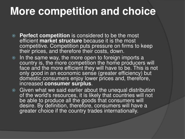 More competition and choice