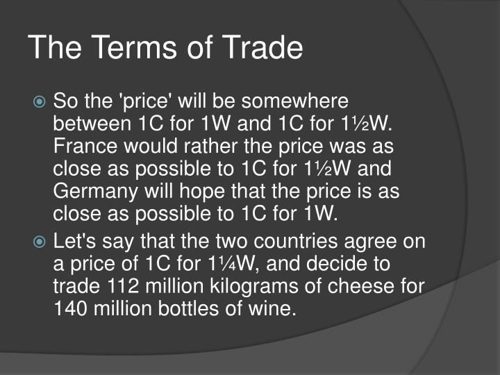The Terms of Trade