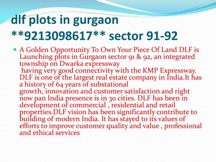 Dlf plots in gurgaon 9213098617 sector 91 922
