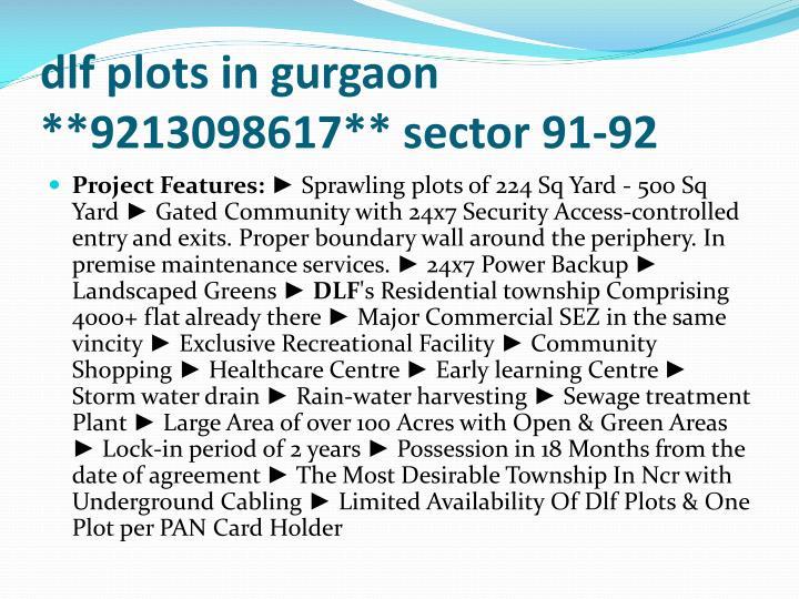 Dlf plots in gurgaon 9213098617 sector 91 923