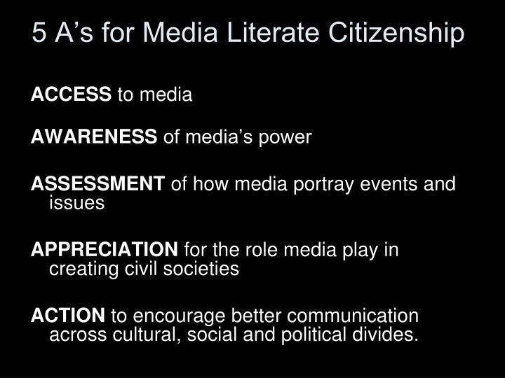 5 a s for media literate citizenship n.