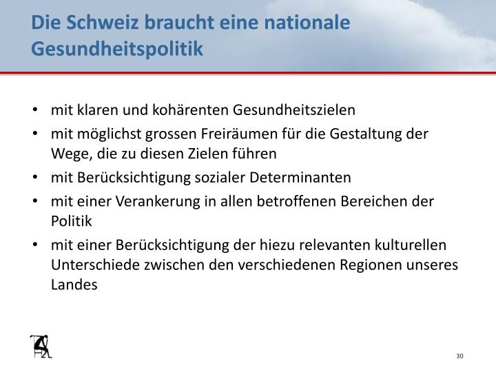 Die Schweiz braucht eine nationale Gesundheitspolitik