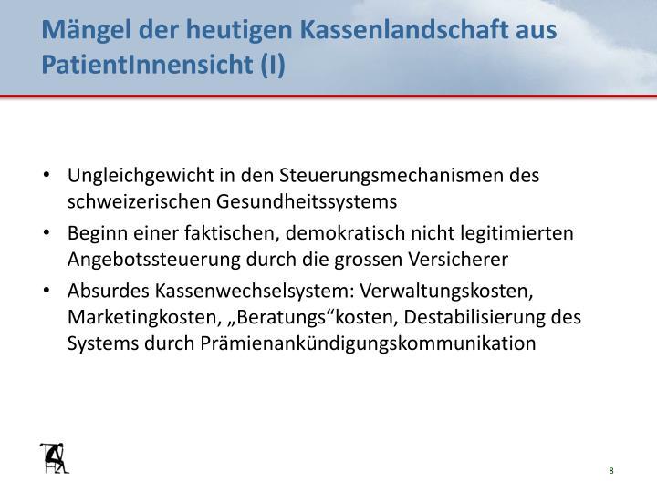 Mängel der heutigen Kassenlandschaft aus PatientInnensicht (I)