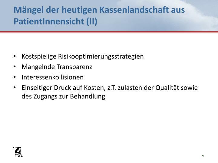 Mängel der heutigen Kassenlandschaft aus PatientInnensicht (II)
