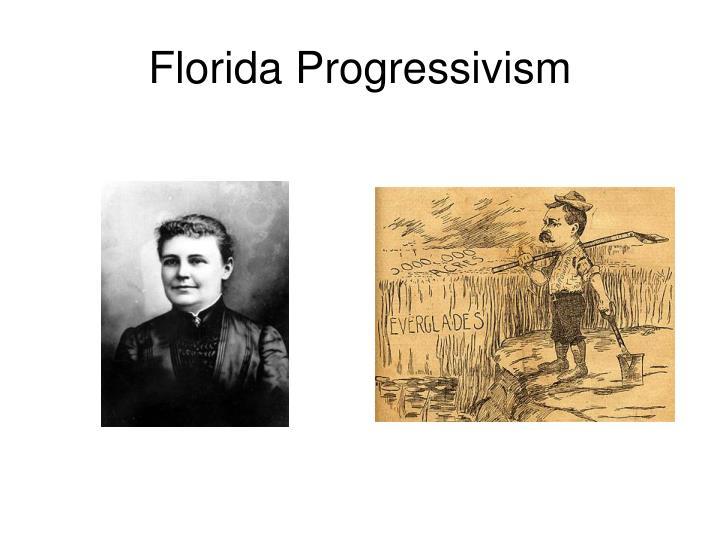 Florida Progressivism