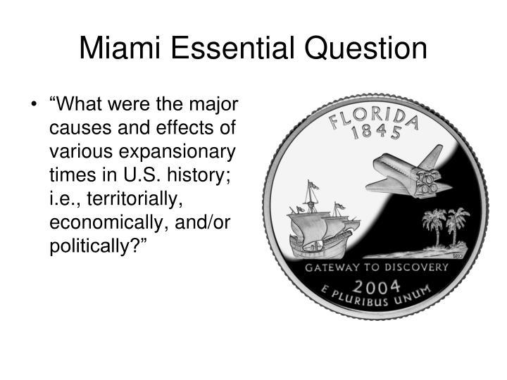 Miami essential question