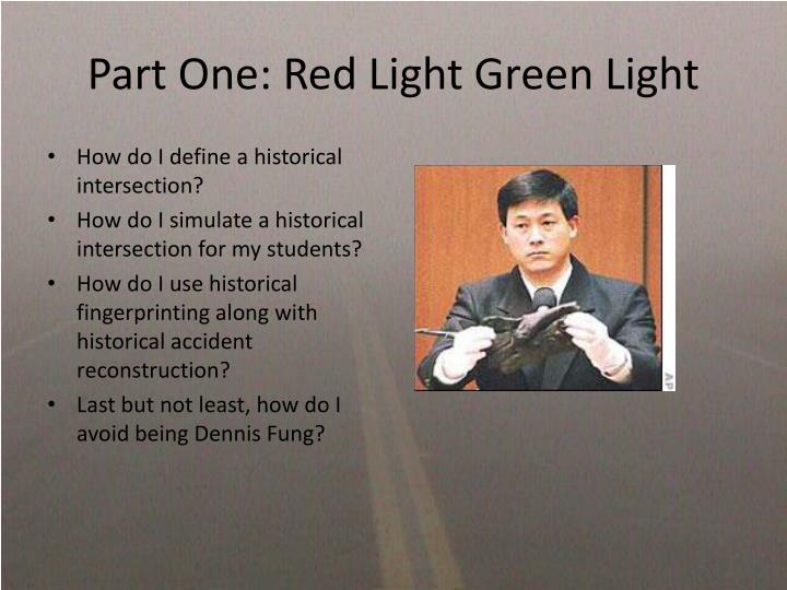 Part One: Red Light Green Light