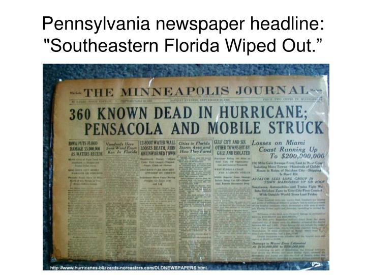 "Pennsylvania newspaper headline: ""Southeastern Florida Wiped Out."""