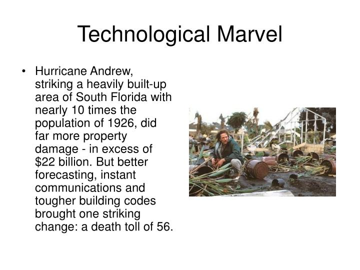 Technological Marvel