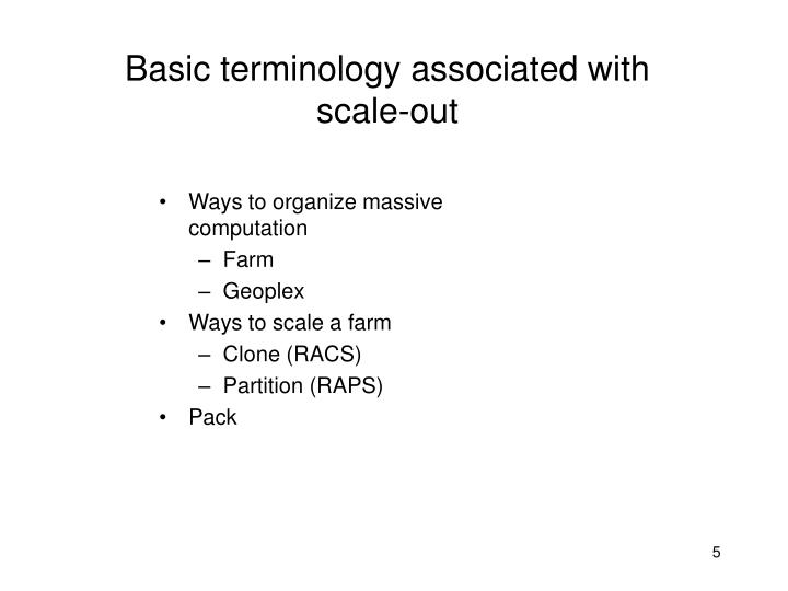 Basic terminology associated with scale-out