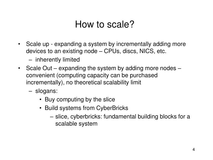 How to scale?