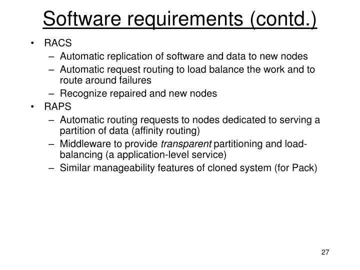 Software requirements (contd.)