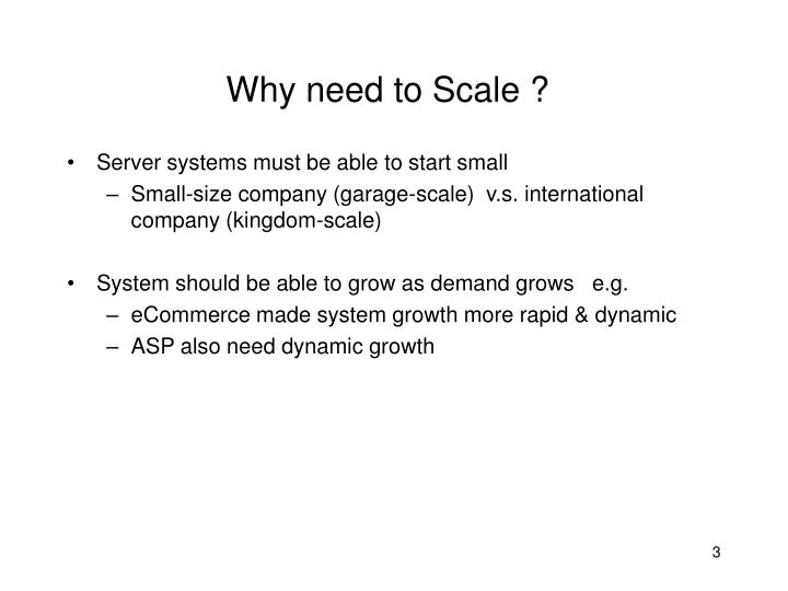 Why need to scale