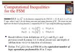 computational inequalities for the fsm