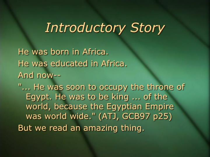 Introductory Story