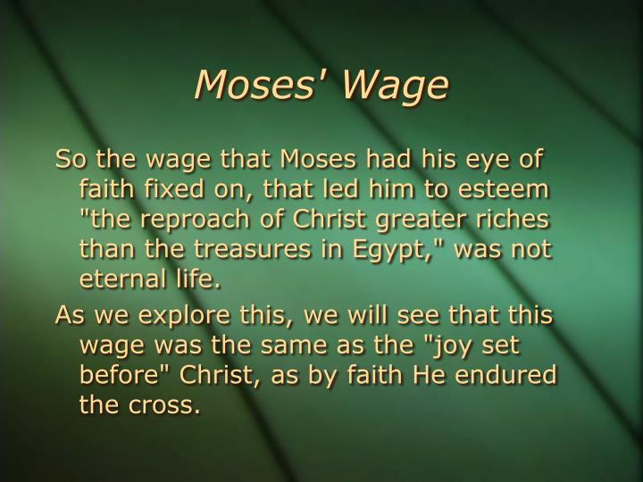 Moses' Wage