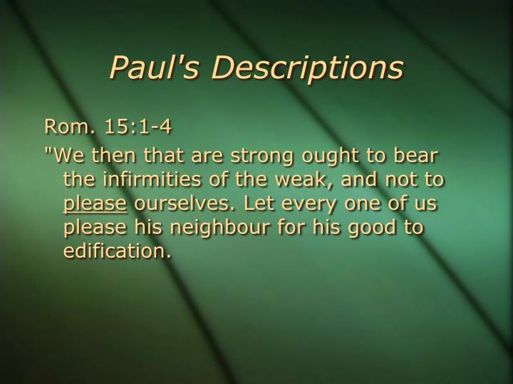 Paul's Descriptions
