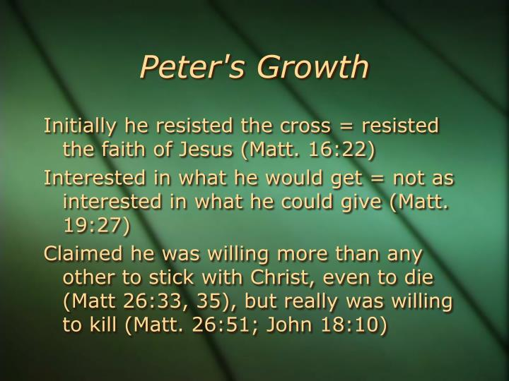 Peter's Growth