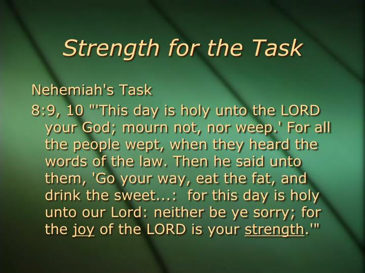 Strength for the Task