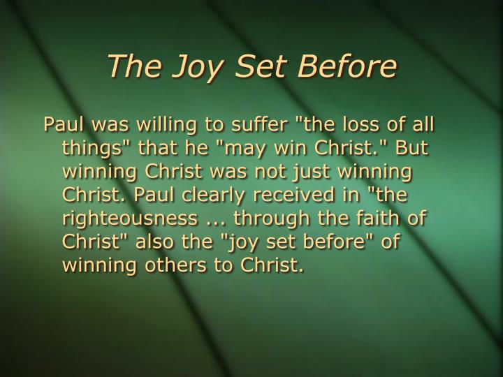 The Joy Set Before