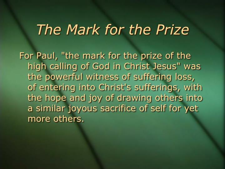 The Mark for the Prize
