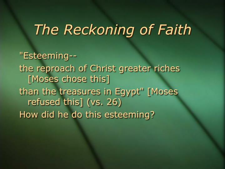 The Reckoning of Faith